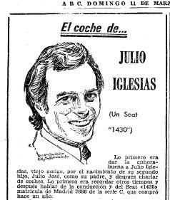 Julio Iglesias habló de su SEAT 1430 en el periódico ABC en la sección 'El coche de...' en 1972.